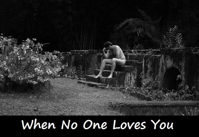 When No One Loves You